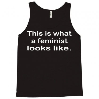 This Is What A Feminist Looks Like Tank Top Designed By Permatasarisekar