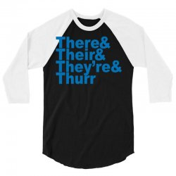 there & their & they're & thurr 3/4 Sleeve Shirt | Artistshot