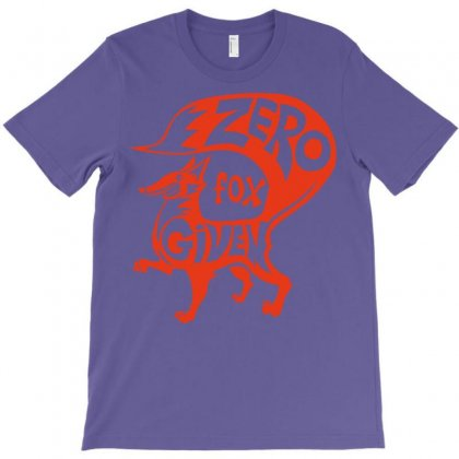 Zero Fox Given T-shirt Designed By Permatasarisekar