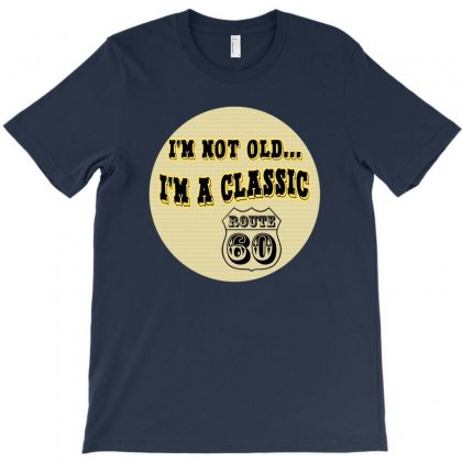 Im A Classic 60th Birthday Gifts T-shirt Designed By Permatasarisekar
