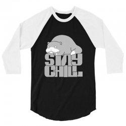 stay chill 3/4 Sleeve Shirt | Artistshot
