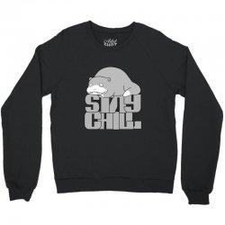 stay chill Crewneck Sweatshirt | Artistshot