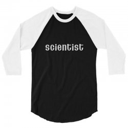 scientist 3/4 Sleeve Shirt | Artistshot