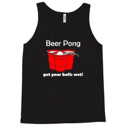 Beer Pong Get Your Balls Wet T Shirt Funny Drinking Game Tee College H Tank Top Designed By Permatasarisekar