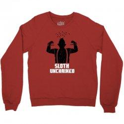 sloth unchained Crewneck Sweatshirt | Artistshot