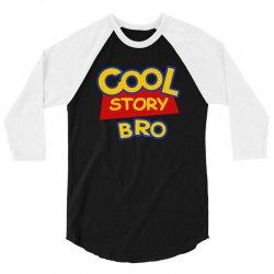 cool story bro 3/4 Sleeve Shirt | Artistshot