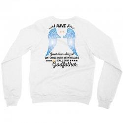 My Godfather Is My Guardian Angel Crewneck Sweatshirt | Artistshot