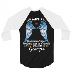 My Gramps Is My Guardian Angel 3/4 Sleeve Shirt | Artistshot