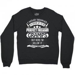 I never dreamed Gramps Crewneck Sweatshirt   Artistshot