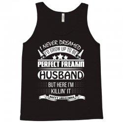 I never dreamed husband Tank Top | Artistshot