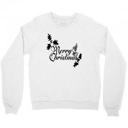 merry christmas Crewneck Sweatshirt | Artistshot