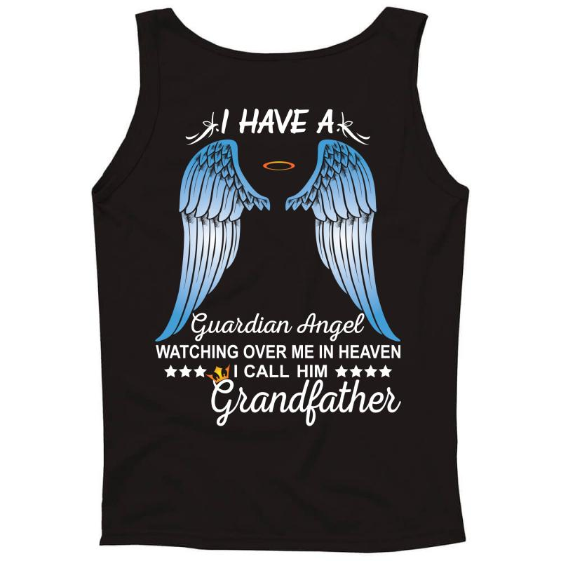 My Grandfather Is My Guardian Angel Tank Top | Artistshot