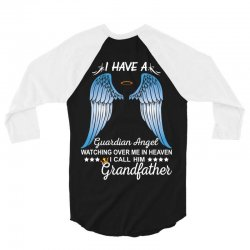 My Grandfather Is My Guardian Angel 3/4 Sleeve Shirt | Artistshot