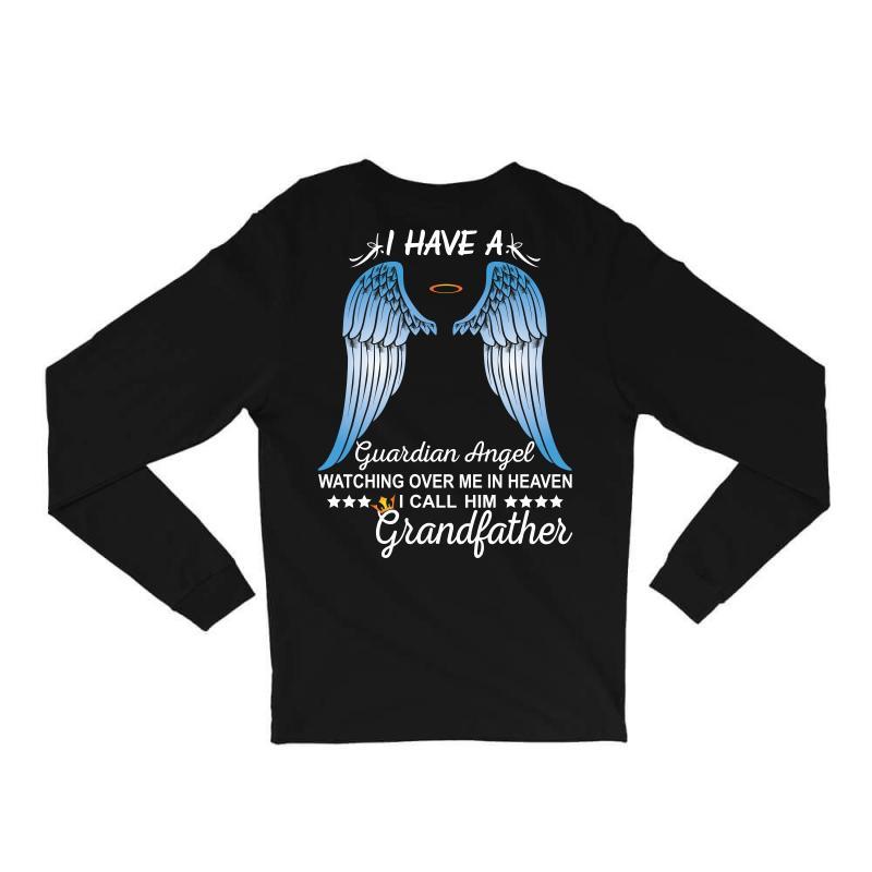 My Grandfather Is My Guardian Angel Long Sleeve Shirts | Artistshot