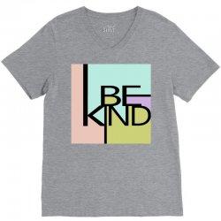 be kind V-Neck Tee   Artistshot