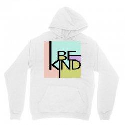 be kind Unisex Hoodie   Artistshot