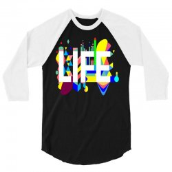 life 3/4 Sleeve Shirt   Artistshot
