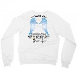 My Grandpa Is My Guardian Angel Crewneck Sweatshirt | Artistshot