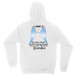 My Grandpa Is My Guardian Angel Unisex Hoodie | Artistshot