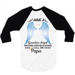 My Papa Is My Guardian Angel 3/4 Sleeve Shirt | Artistshot