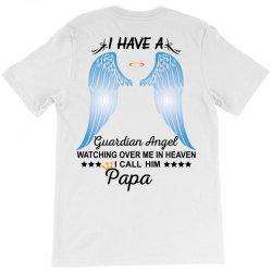 My Papa Is My Guardian Angel T-Shirt | Artistshot