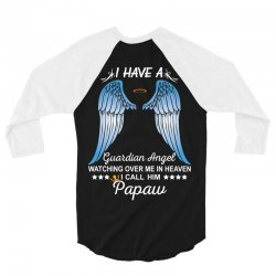 My Papaw Is My Guardian Angel 3/4 Sleeve Shirt | Artistshot