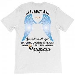 My Pawpaw Is My Guardian Angel T-Shirt | Artistshot