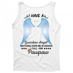 My Pawpaw Is My Guardian Angel Tank Top | Artistshot