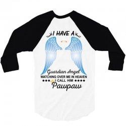 My Pawpaw Is My Guardian Angel 3/4 Sleeve Shirt | Artistshot