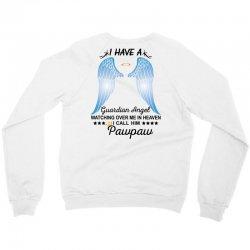 My Pawpaw Is My Guardian Angel Crewneck Sweatshirt | Artistshot