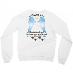 My Pop Pop Is My Guardian Angel Crewneck Sweatshirt | Artistshot
