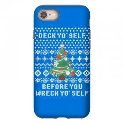 deck yo self before you wreck yo self iPhone 8 Case | Artistshot