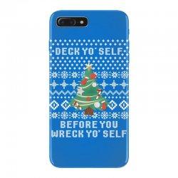 deck yo self before you wreck yo self iPhone 7 Plus Case | Artistshot