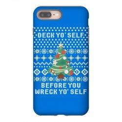 deck yo self before you wreck yo self iPhone 8 Plus Case | Artistshot