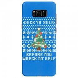 deck yo self before you wreck yo self Samsung Galaxy S8 Case | Artistshot