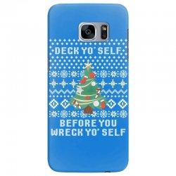 deck yo self before you wreck yo self Samsung Galaxy S7 Edge Case | Artistshot