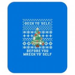 deck yo self before you wreck yo self Mousepad | Artistshot