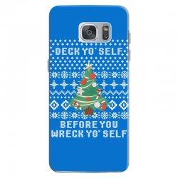 deck yo self before you wreck yo self Samsung Galaxy S7 Case | Artistshot