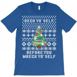deck yo self before you wreck yo self T-Shirt | Artistshot