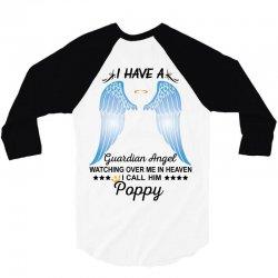 My Poppy Is My Guardian Angel 3/4 Sleeve Shirt   Artistshot