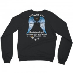 My Pops Is My Guardian Angel Crewneck Sweatshirt   Artistshot