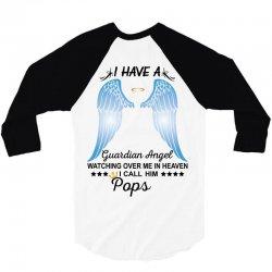 My Pops Is My Guardian Angel 3/4 Sleeve Shirt | Artistshot