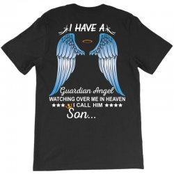 My Son Is My Guardian Angel T-Shirt | Artistshot