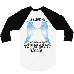 My Uncle Is My Guardian Angel 3/4 Sleeve Shirt   Artistshot