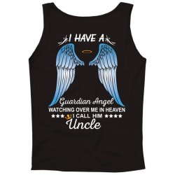 My Uncle Is My Guardian Angel Tank Top | Artistshot