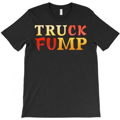 Truck Fump T-shirt Designed By Tshiart