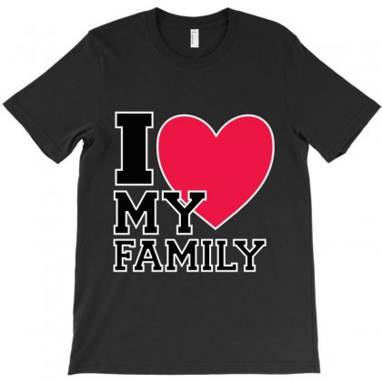 I Love My Family T-shirt Designed By Hntllc