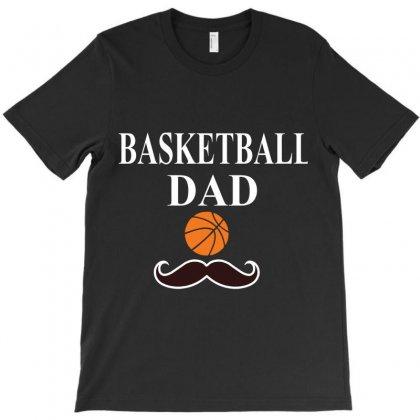 Basketball Dad T-shirt Designed By Hntllc