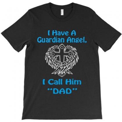 Guardian Angel Dad T-shirt Designed By Hntllc
