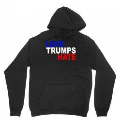 love trumps hate vote for hillary Unisex Hoodie | Artistshot